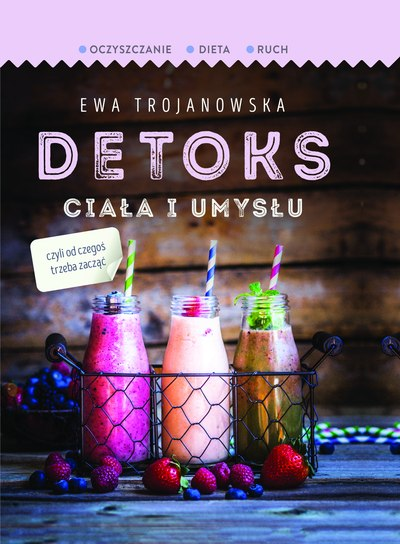 dieta detoks odżywianie odchudzanie oczyszczanie książka